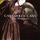 NIELS LAN DOKY / TRIO MONTMARTRE Trio Montmartre : Casa Dolce Casa album cover