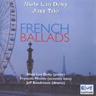 NIELS LAN DOKY / TRIO MONTMARTRE French Ballads album cover