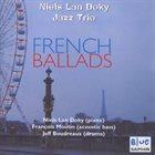 NIELS LAN DOKY / TRIO MONTMARTRE French Ballads album cover
