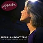 NIELS LAN DOKY / TRIO MONTMARTRE Live at Montmartre, Sep. 4, 2010 album cover