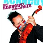 NIGEL KENNEDY Greatest Hits album cover