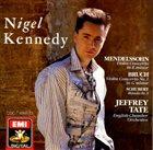 NIGEL KENNEDY Mendelssohn & Bruch: Violin Concertos album cover