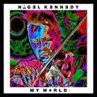 NIGEL KENNEDY Nigel Kennedy & Oxford Philharmonic Orchestra: My World album cover