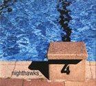 NIGHTHAWKS 4 album cover