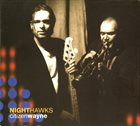 NIGHTHAWKS Citizen Wayne album cover