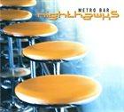 NIGHTHAWKS Metro Bar album cover