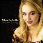NIKOLETTA SZOKE Golden Earrings album cover