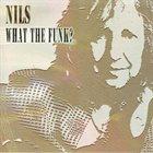 NILS What the Funk album cover