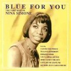 NINA SIMONE Blue for You: The Very Best Of album cover