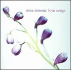 NINA SIMONE Love Songs album cover