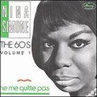 NINA SIMONE The 60's, Volume 1: Ne me quitte pas album cover