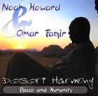 NOAH HOWARD Desert Harmony: Peace and Humanity (with Omar Faqir) album cover