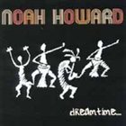 NOAH HOWARD Dreamtime... album cover