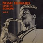 NOAH HOWARD Live In Europe - Vol. 1 (aka Olé) album cover