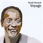 NOAH HOWARD Voyage album cover