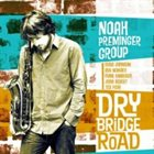 NOAH PREMINGER Dry Bridge Road album cover