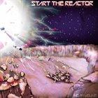 NOAH YOUNG Start The Reactor album cover
