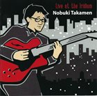 NOBUKI TAKAMEN Live at the Iridium album cover