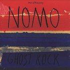 NOMO Ghost Rock album cover