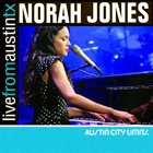 NORAH JONES Live From Austin, Texas album cover