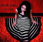 NORAH JONES Not Too Late album cover