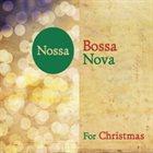 NOSSA BOSSA NOVA For Christmas album cover