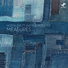 NOSTALGIA 77 Nostalgia 77 & The Monster : Measures album cover