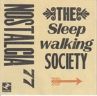 NOSTALGIA 77 The Sleepwalking Society album cover