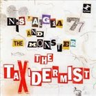 NOSTALGIA 77 The Taxidermist album cover