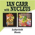 NUCLEUS Labyrinth / Roots album cover
