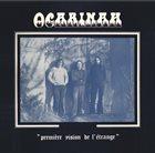 OCARINAH Première Vision De L'Etrange album cover