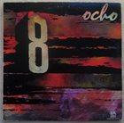 OCHO Número 1: Ay! Que Frío album cover
