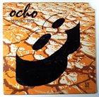 OCHO Numero Tres album cover