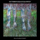 OCTOBER EQUUS Isla Purgatorio album cover
