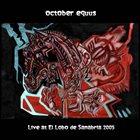 OCTOBER EQUUS Live at El Lobo de Sanabria 2005 album cover