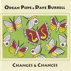 ODEAN POPE Odean Pope & Dave Burrell : Changes & Chances album cover
