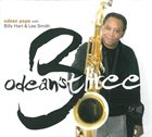 ODEAN POPE Odean Pope With Billy Hart & Lee Smith : Odean's Three album cover