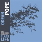 ODEAN POPE Plant Life album cover