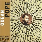 ODEAN POPE What Went Before, Volume. 1 album cover