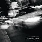 ODED LEV-ARI Threading album cover