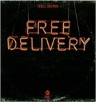 ODELL BROWN Free Delivery album cover