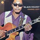 O'DONEL LEVY Black Velvet album cover