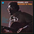 O'DONEL LEVY Breeding Of Mind album cover