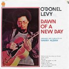 O'DONEL LEVY Dawn Of A New Day album cover
