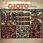 OJOYO Plays Safrojazz by Ojoyo album cover