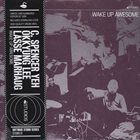 OKKYUNG LEE Wake Up Awesome (with C. Spencer Yeh, Lasse Marhaug) album cover