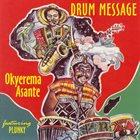 OKYEREMA ASANTE Drum Message album cover