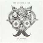 OLA KVERNBERG Ola Kvernberg & The Trondheim Soloists : The Mechanical Fair album cover