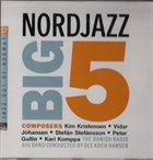 OLE KOCK HANSEN Danish Radio Big Band Conducted By Ole Koch Hansen : Nordjazz Big 5 album cover
