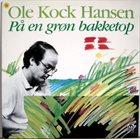 OLE KOCK HANSEN På En Grøn Bakketop / Folkevise album cover